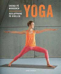 Yoga: energi på morgonen, avslappning på kvällen